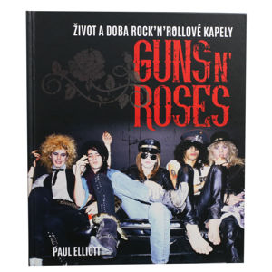 kniha NNM Guns N' Roses Elliott Paul